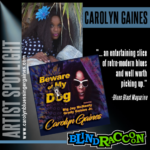 Carolyn Gaines ~ Artist Spotlight